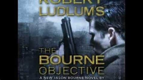 Novel The Bourne Objective audiobook robert ludlum s the bourne objective by eric lustbader the bourne