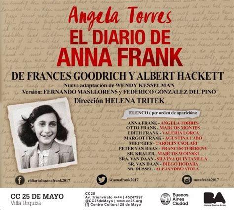 el diario de anne 8466340564 218 ltimas funciones de quot el diario de anna frank quot con angela torres noticias buenos aires