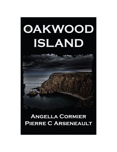 oakwood island by angella cormier c arseneault