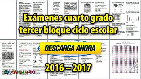 examen del cuarto grado del tercer bloque del ciclo ex 225 menes cuarto grado tercer bloque ciclo escolar 2016