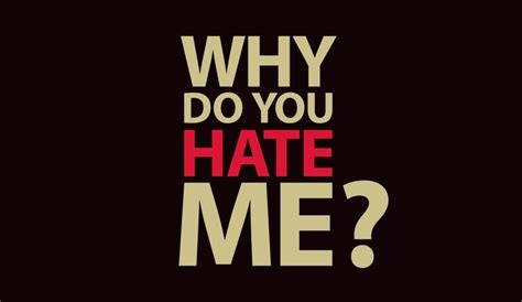 Why Do You Hate Me Meme - why do people hate me 28 images wwwawesome quotes