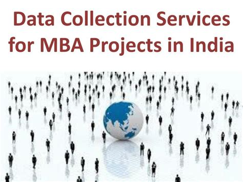 Professional Mba In India by Ppt Professional Data Collection Services For Mba