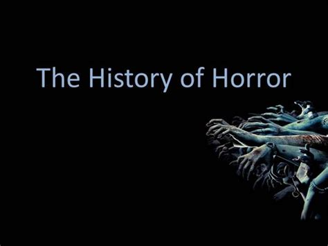 horror themes for powerpoint the history of horror authorstream