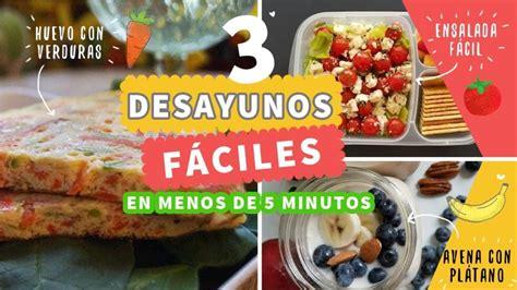 4 recetas cenas saludables menos 5 minutos 3 desayunos en menos de 5 minutos f 225 ciles y saludables las