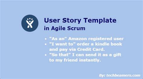 user story template    agile scrum methodology