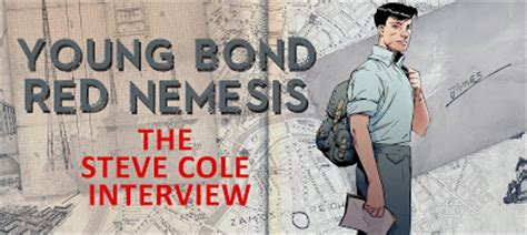 young bond red nemesis 0857535439 james bond the secret agent the steve cole interview on release day of red nemesis
