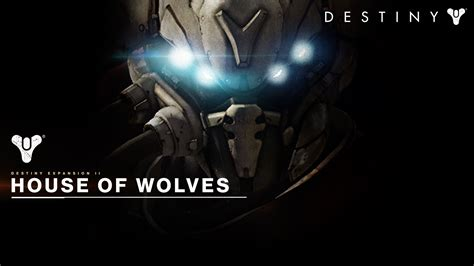 the house of wolves house of wolves expansion destiny wiki wikia
