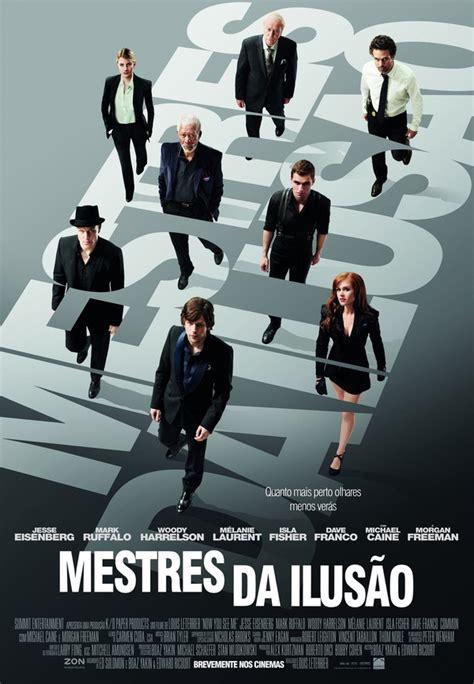 Resume De Now You See Me Terceiro Take Filme Mestres Da Ilus 227 O 2013