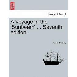 a voyage in the sunbeam our home on the for eleven months books sunbeam sprawd綺