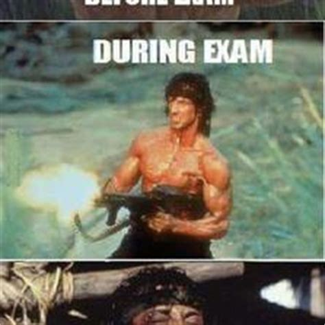 Rambo Meme - rambo before during after exam memes com