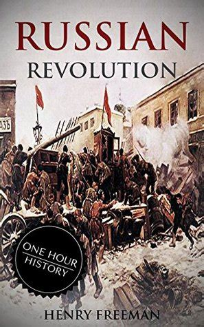the russian revolution books russian revolution a history from beginning to end