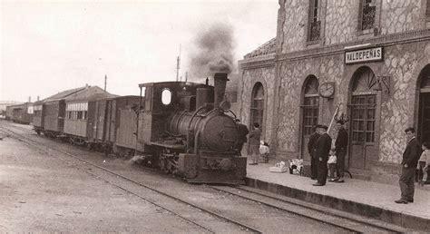 fotos antiguas valdepeñas spanish railway 187 blog archive 187 ferrocarril de valdepe 241 as