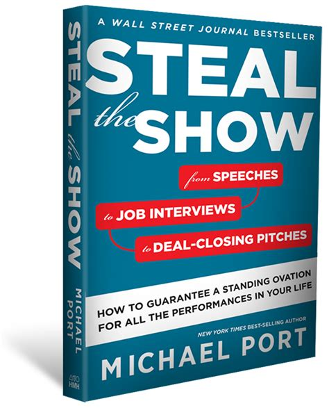 steal the show from steal the show with michael port podcast book and resources