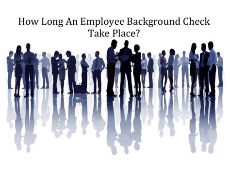 How Does A Background Check Take For A Government Background Check Take