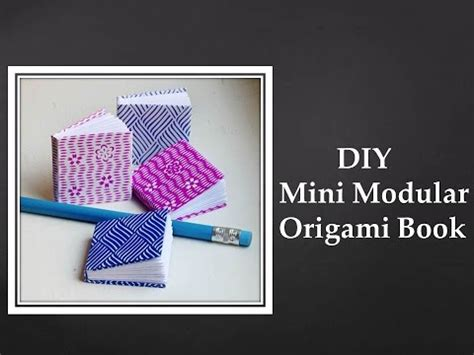 Modular Origami Books - diy mini modular origami book easy yourepeat