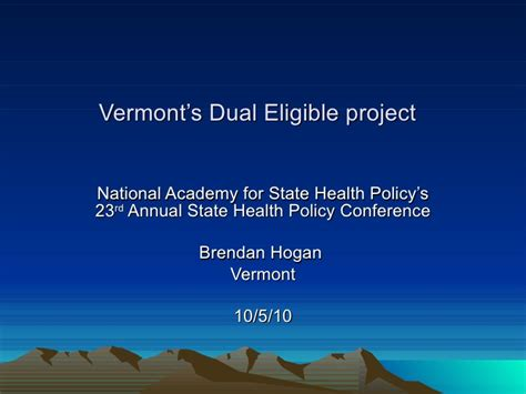 Dual Mba Ms Health Economics by Vermont S Dual Eligible Project