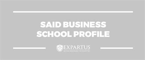 Said Business School Mba by Expartus Mba Admissions Consulting Said Business School
