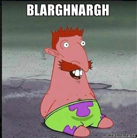Funny Spongebob And Patrick Memes - blarghnargh make a meme