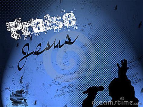 grunge praise jesus background stock images image