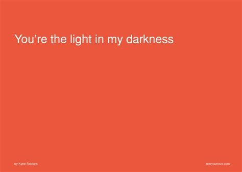 you re the light in darkness text message by kyrie