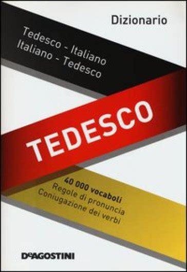 libreria in tedesco dizionario tedesco tedesco italiano italiano tedesco