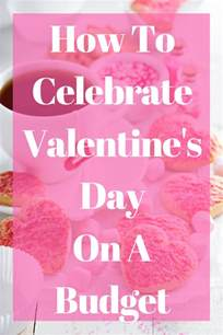 s day budget how to celebrate valentines day on a budget money saving
