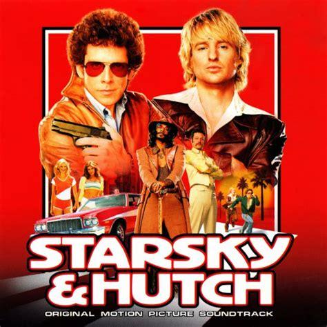 Soundtrack Starsky And Hutch starsky hutch 2004 soundtrack theost all soundtracks