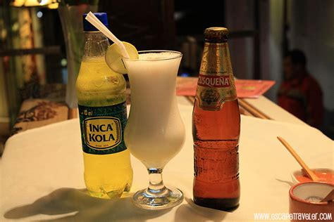 inca kola a travellers escape traveler peru s most popular drink pisco sour inca cola