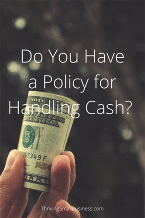 cash handling policy   thriving small business