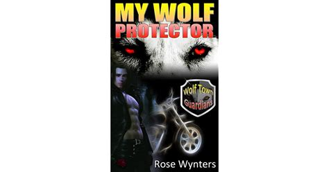 my wolf protector series 2 my wolf protector wolf town guardians 2 by