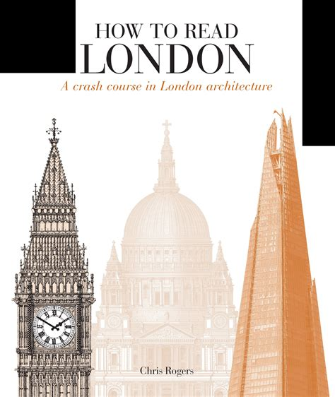 how to read london how to read london rogers 9781782404521 murdoch books