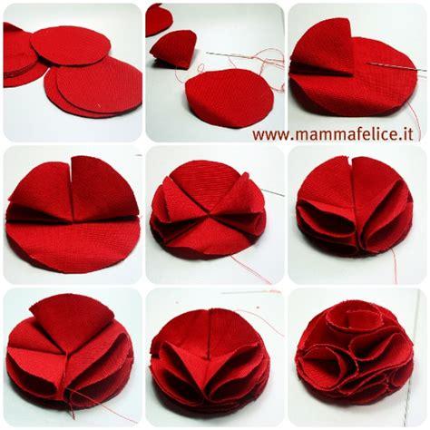 come fare i fiori con la stoffa come fare una rosa di stoffa mamma felice
