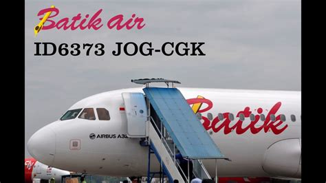 batik air jogja youtube batik air id6373 airbus a320 200 pk law yogyakarta to