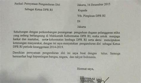 format surat pengunduran diri dari partai politik setya novanto mundur dari jabatan ketua dpr ini isi surat