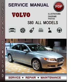 free online auto service manuals 2009 volvo s40 electronic valve timing volvo s80 service repair manual download info service manuals