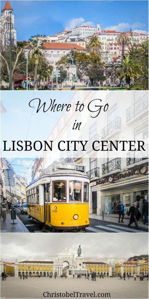 lisbon the best of lisbon for stay travel books 25 best ideas about lisbon city centre on
