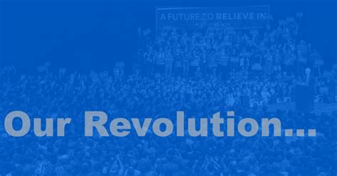 our revolution a future not alone but together sanders caign declares creation of our revolution common dreams