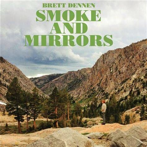 smoke and mirrors mp3 smoke and mirrors brett dennen mp3 buy full tracklist