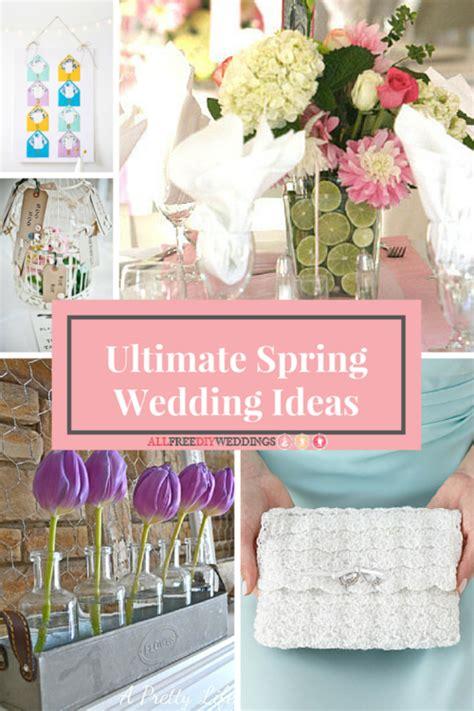 diy wedding decorations for spring 39 ultimate spring wedding ideas diy centerpieces decor