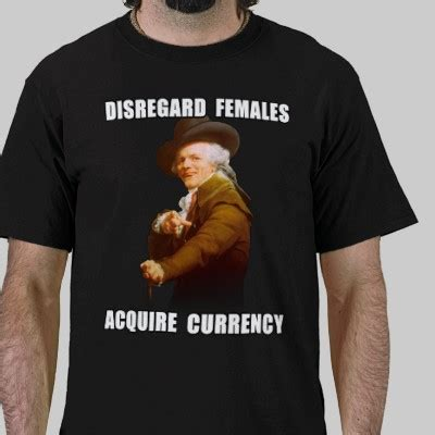 Disregard Females Acquire Currency Meme - pin funny joseph ducreux archaic rap know your meme on