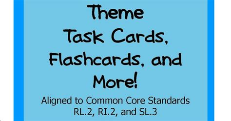 theme definition common core literacy math ideas task cards to teach the theme of a text