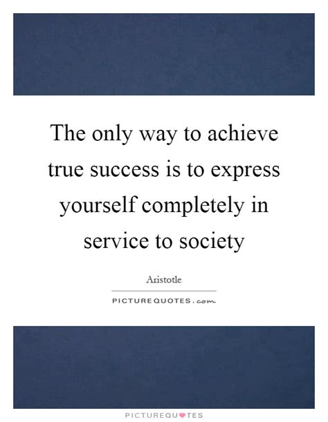 How To Achieve Maximum Success With Services 2 by The Only Way To Achieve True Success Is To Express