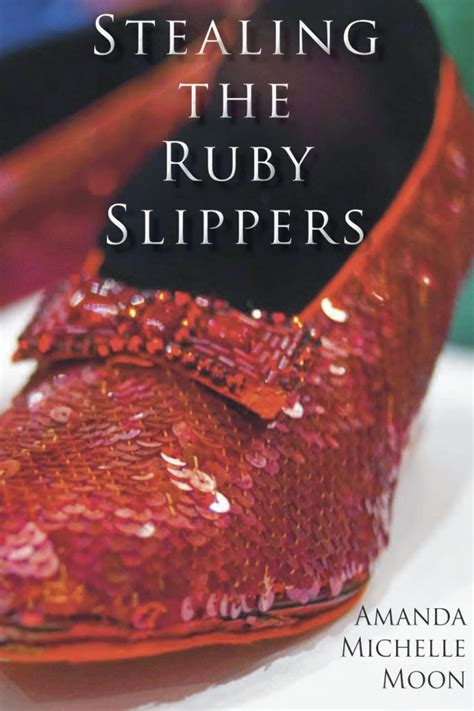who stole the ruby slippers the royal of oz stealing the ruby slippers