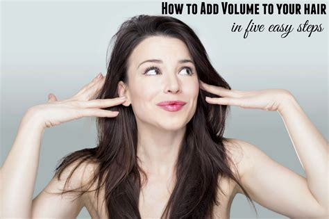 how to add hair volume how to add volume to your hair skip to my lou
