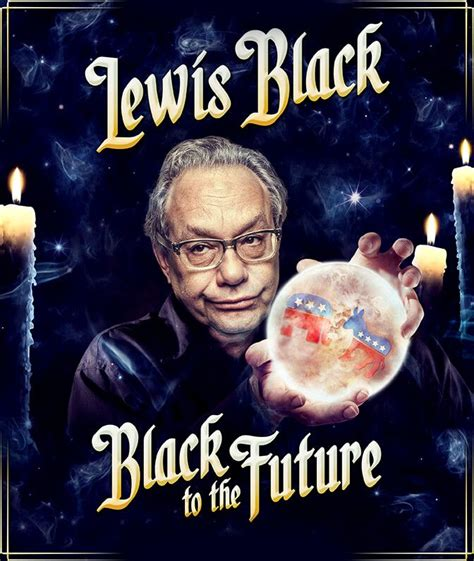 libro lost futures lewis black quot black to the future quot a double cd set with 2 full length stand up comedy programs