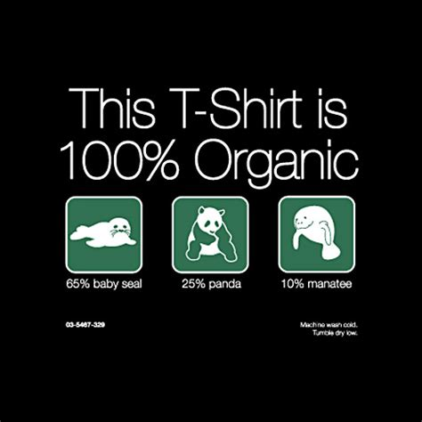 Or Organic What The Hell Does It by Organic T Shirt Shirtoid