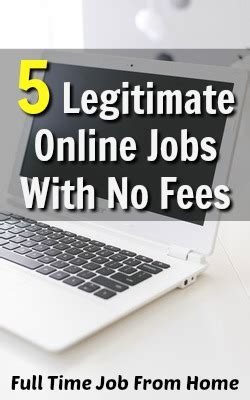 No Fee Online Jobs Work From Home - 5 legitimate online jobs with no fees full time job from