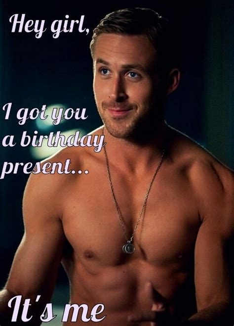 Sexy Birthday Memes - the ryan gosling obsession media fame or is he really