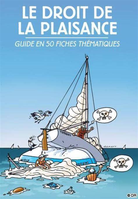 dessin bateau marine nationale editions ancre de marine le droit de la plaisance en 50