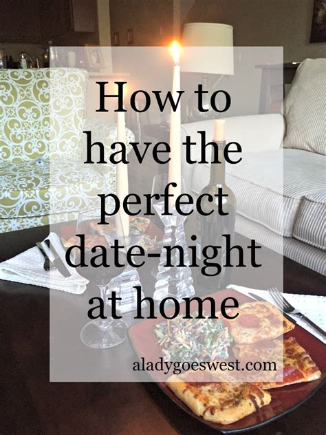 how to the date at home a goes west